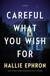 Careful What You Wish For book cover